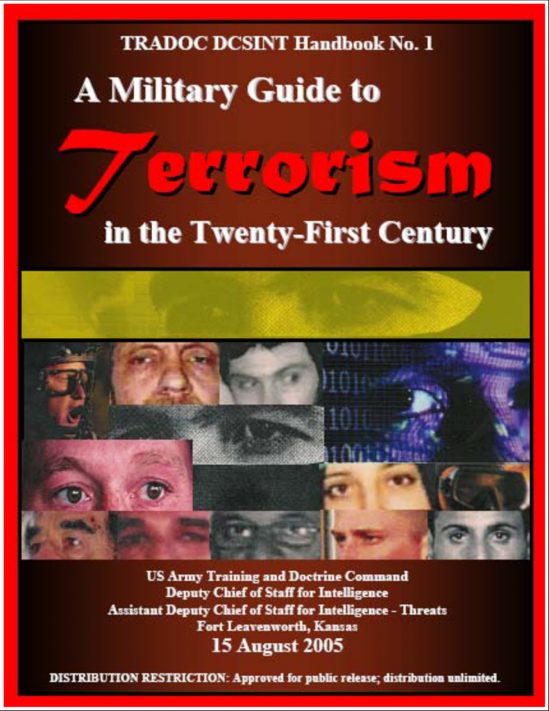 A Military Guide to Terrorism in the Twenty-First Century: US Army Training and Doctrine Command